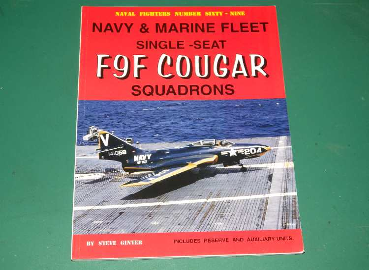Naval Fighters No 69 - Single Seat F9F Cougar Squadrons