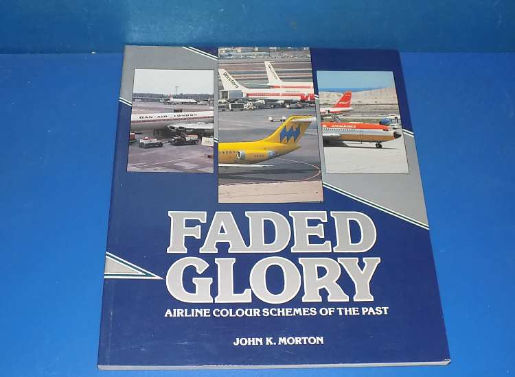 Airlife Faded Glory - Airline Colour Schemes of the Past