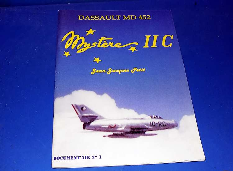Avia Editions Document Air No 1 - Dassult MD452 Mystere IIC