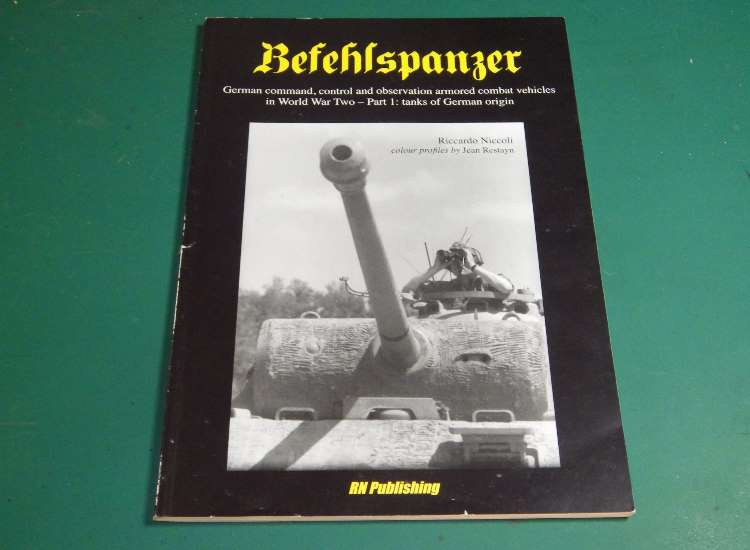 Books Befehlspanzer: German Command, Control, and Observation Armoured Combat Vehicles