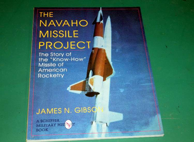 Schiffer The Navaho Missile Project