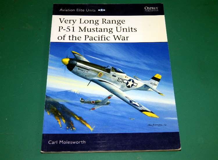 Osprey Aviation Elite 21 - Very Long Range P-51 Mustang Units of the Pacific