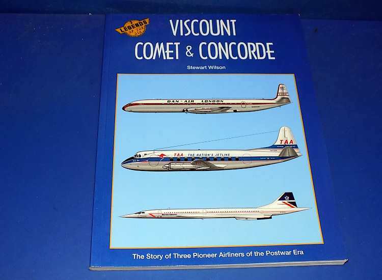 Books Legends of the Air 3 - Viscount, Comet and Concorde