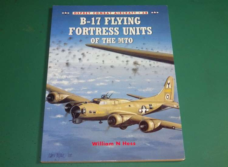 Osprey Combat Aircraft 38 - B-17 Flying Fortress Units of the MTO