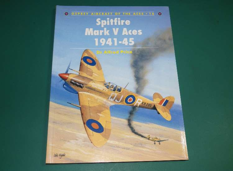 Osprey Aircraft of the Aces 16 - Spitfire Mark V Aces 1941-45