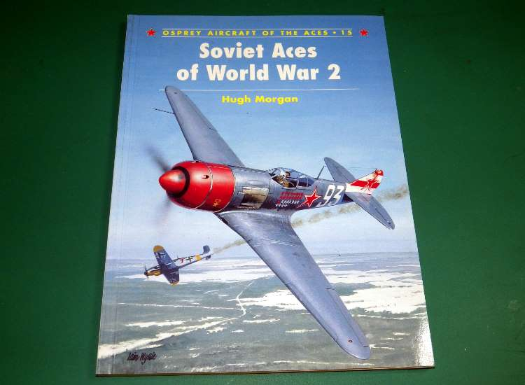 Osprey Aircraft of the Aces 15 - Soviet Aces of World War 2