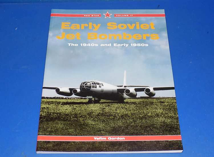 Midland Red Star Vol 17 - Early Soviet Jet Bombers