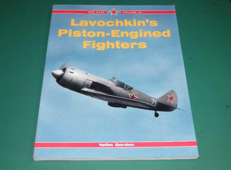 Red Star 10 - Lavochkin's Piston Engineed Fighters