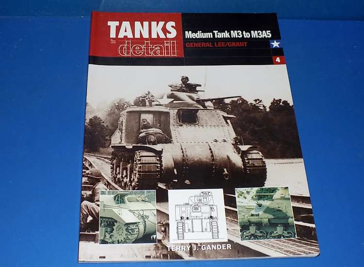 Ian Allan Tanks In Detail 4 - Medium Tank M3 to M3A5