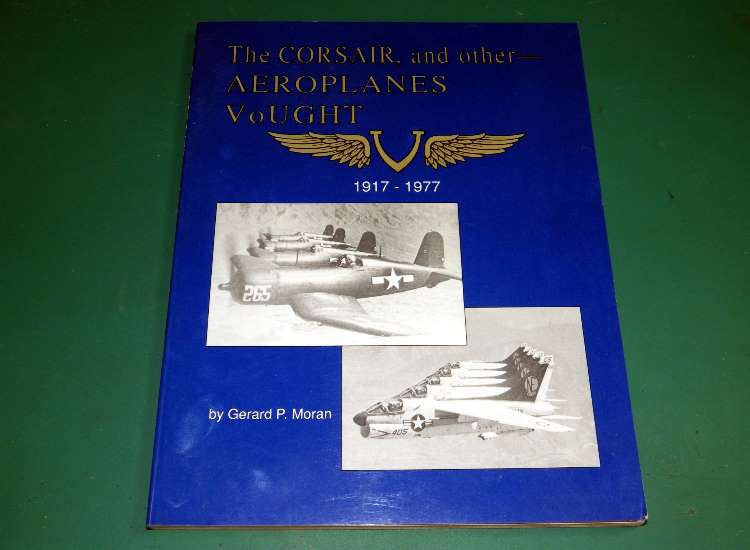 Books The Corsair and other Aeroplanes of Vought 1917-1977