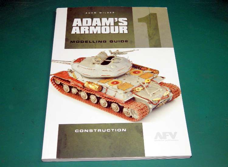 AFV Modeller Adam's Armour Modelling Guide No 1