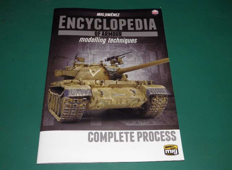 Mig Ammo Encyclopedia Of Armour Modelling - Complete Process