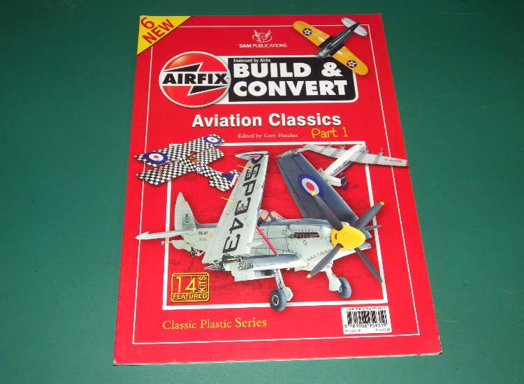 Sam Publications Airfix Build & Convert - Aviation Classics Part 1