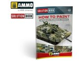 Ammo Mig - 6518 How to Paint Modern Russian Tanks