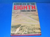 After The Battle - - Airfields of the Eighth - Then and Now Date: 1978