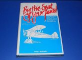 Books - - By The Seat of your Pants - Trainingt of RAF Pilots in Rhodesia etc - Hugh Morgan Date: 1990