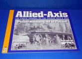 Ampersand - - Allied-Axis Photo Journal No 31 - Panzer Abteilung 40 in Finland Date: 00's