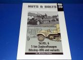 Nuts and Bolts - - No 39 - Sd.Kfz.6 Date: 00's