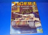 Histoire Collections - - Tiger I On The Western Front Date: 00's