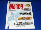 Histoire Collections - - Planes and Pilots No 1 - Me109 Vol 1 1936-42 Date: 00's