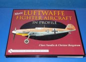 Schiffer - - More Luftwaffe Fighter Aircraft in Profile Date: 00's