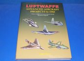 Midland - - Luftwaffe Advanced Aircraft Projects to 1945 Volume 2 Date: 90's