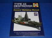 Haynes  - Type 45 Destroyer - Workshop Manual Date: 00's