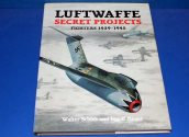 Midland - - Luftwaffe Secret Projects - Fighters 1939-1945 Date: 90's