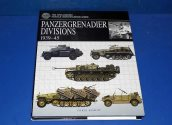 Books - - Vehicle Identifiaction Guide - Panzergrenadier Divisions 1939-1945 Date: 90's
