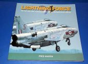 Books - - Lightning Force - RAF Units 1960-1968 Date: 90's
