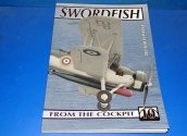 Ad Hoc Publications - - From The Cockpit No 10 - Fairey Swordfih Date: 00's