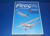 Books - - Frog Model Aircraft History 1932-1976 Date: 00's