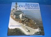 Books - - British Destrroyers and Frigates WW2 and after Date: 00's