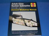 Haynes - - Workshop Manual - Astute Nuclear Class Submarine 2010 Onwards Date: 00's