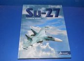 Books - - Su-27 Flanker Story - Andrei Fomin Date: 00's