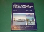 Monogram - - Offical US Navy and Marine Corps Aircraft Color Guide Vol 2 Date: 1989