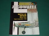 Classic Publications - - Jagdwaffe Vol2 Sec 2 - Battle of Britain Phase Two Aug-Sep 1940 Date: 00's