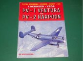 Naval Fighters - - No 86 - Lockheed - Vega PV-1 Ventura / PV-2 Harpoon Date: 90's