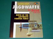 Classic Publications - - Jagdwaffe Vol 1 Section 1 - Birth of the Luftwaffe Date: 00's