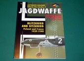 Classic Publications - - Jagdwaffe Vol 1 Section 3 - Blitzkrieg and Sitzkrieg Date: 00's