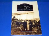 Books - - Archive Photographs - Filton and the Flying Machine Date: 90's