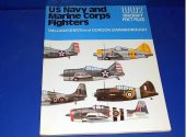Books - - WW2 Aircraft Fact Files - US Navy and Marine Corps Fighters Date: 1970's