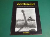 Books - - Befehlspanzer: German Command, Control, and Observation Armoured Combat Vehicles Date: 00's