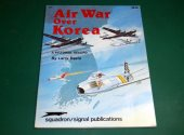 Squadron / Signal - - 6035 - Air War Over Korea Date: 1982