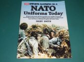 AAP - - Uniforms Illustrated No6 - NATO Uniforms Today Date: 1980's