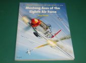 Osprey - - Aircraft of the Aces 1 - Mustang Aces of the Eighth Air Force Date: 00's