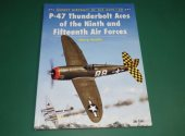 Osprey - - Aircraft of the Aces 30 - P-47 Thunderbolt Aces of the 9th and 15th Air Force Date: 00's