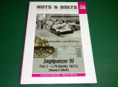 Nuts and Bolts - - 38 - Jagdpanzer IV L/70 Part 2 Date: 00's
