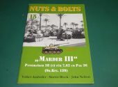 Nuts and Bolts - - 25 - Marder III Sd.Kfz.139 Date: 00's