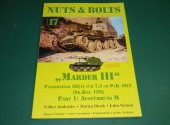 Nuts and Bolts - - 17 - Marder III Sd.Kfz.138 Part 1 Date: 00's
